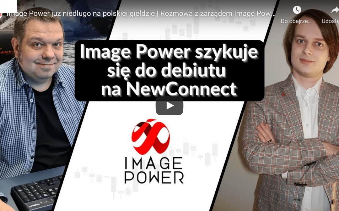 Image Power już niedługo na polskiej giełdzie | Rozmowa z zarządem Image Power S.A.