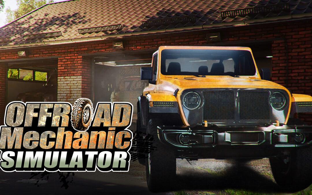 Offroad Mechanic Simulator – Obejrzyj pierwszy DEVLOG!