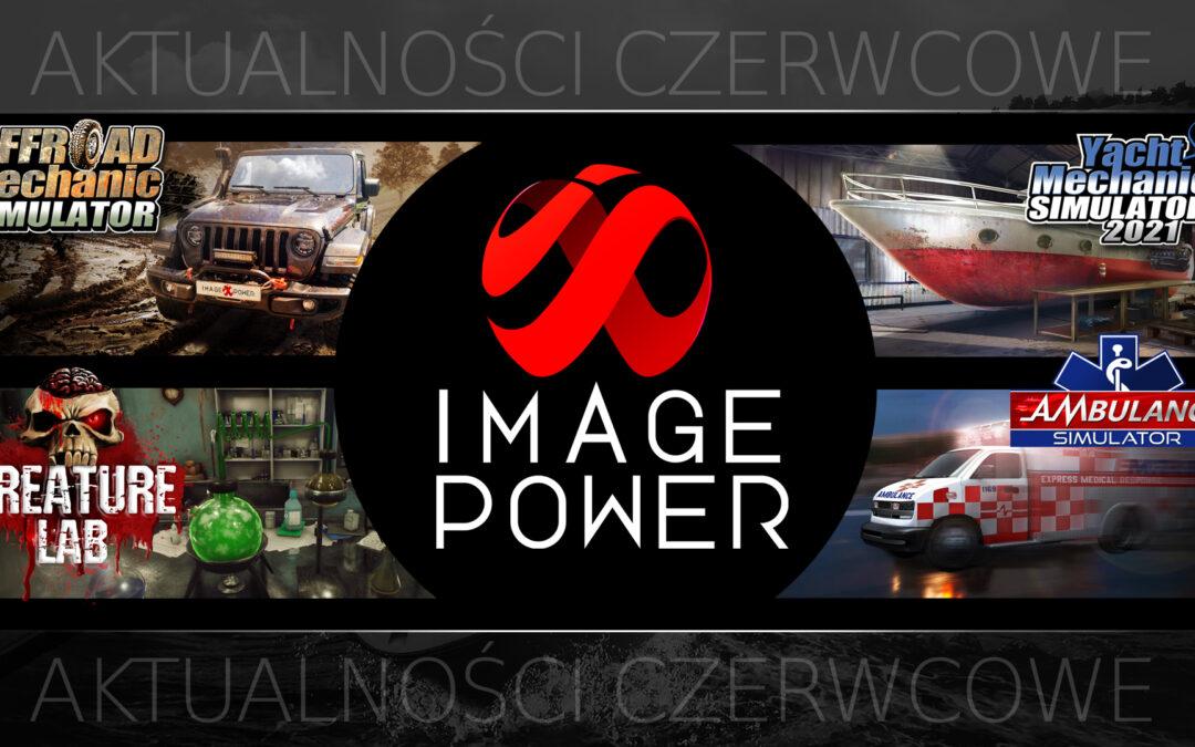 Co nowego w Image Power? – czerwiec 2021 /WIDEO/
