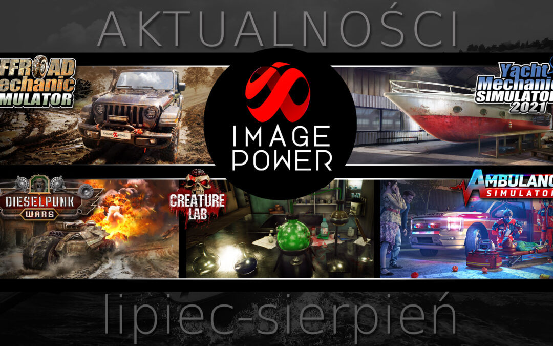 Co nowego w Image Power – LIPIEC/SIERPIEŃ