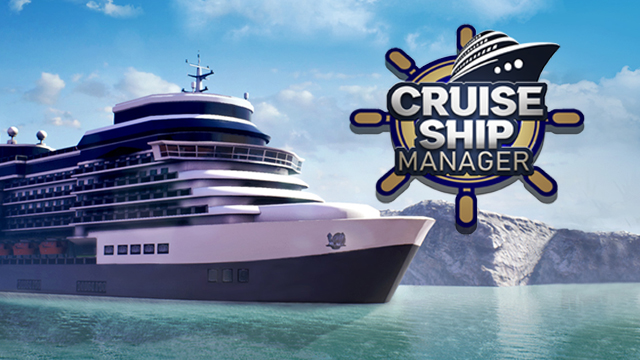 Become a manager in CRUISE SHIP MANAGER